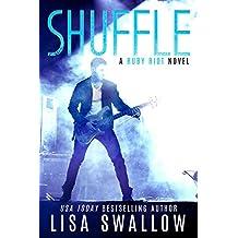 Shuffle: A British Rock Star Romance (Ruby Riot Book 2)