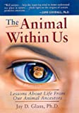 The Animal Within Us, Jay D. Glass, 0966053664