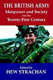 The British Army, Manpower and Society into the Twenty-First Century, , 0714680699