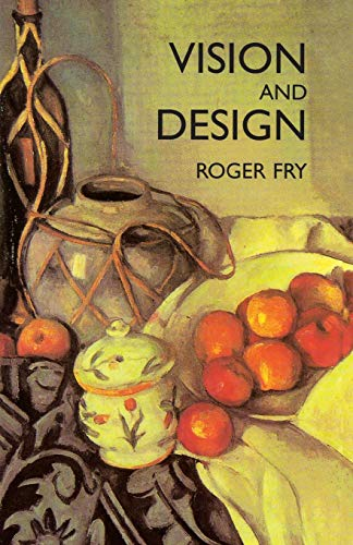 Vision and Design (Dover Fine Art, History of Art)