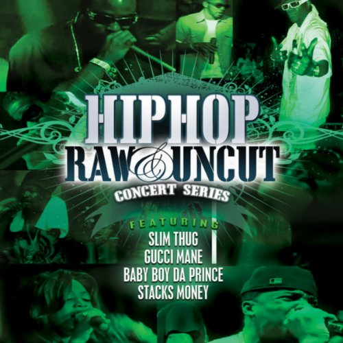 Hip Hop Raw & Uncut Live In Co...