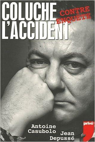 Coluche : L'accident