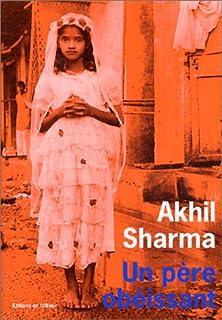 Un père obéissant, Sharma, Akhil