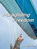 Paragliding Freedom