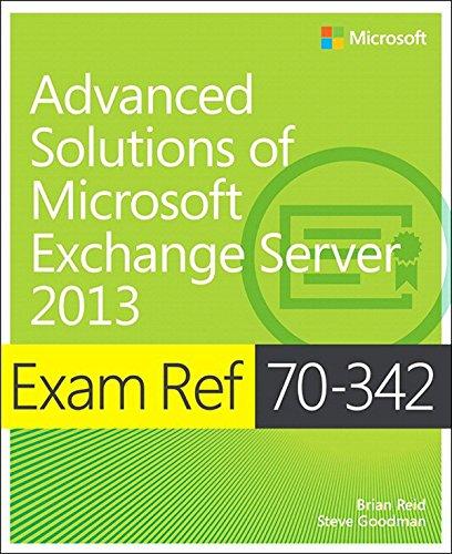Exam Ref 70-342 Advanced Solutions of Microsoft Exchange Server 2013 (MCSE) Pdf
