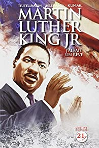 Martin Luther King : J'ai fait un rêve par Lewis Helfand