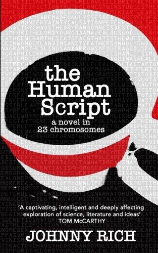 Download The Human Script: A novel in 23 chromosomes PDF