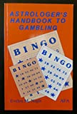 img - for Astrologers Handbook to Gambling book / textbook / text book