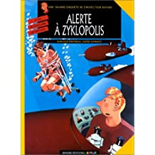 INSPECTEUR BAYARD T08 : ALERTE À ZYKLOPOLIS