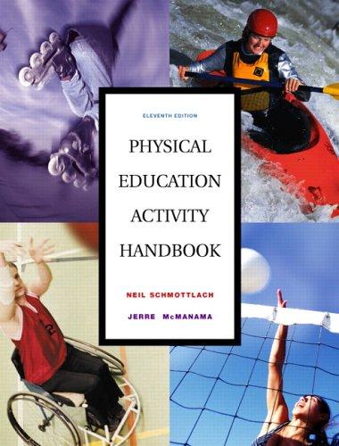 Physical Education Activity Handbook, The (11th Edition)
