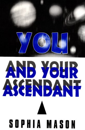 You and your ascendant kindle edition by sophia mason religion you and your ascendant by mason sophia fandeluxe Images
