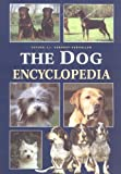 The Dog Encyclopedia, Esther J. Verhoef-Verhallen, 1552091554