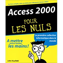 ACCESS 2000 POUR LES NULS