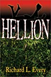 Hellion, Richard L. Every, 0741412861