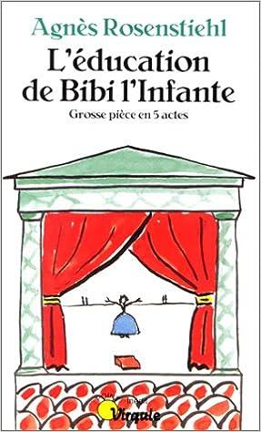 Livres L'éducation de Bibi l'infante pdf, epub