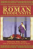 The Mammoth Book of Roman Whodunnits (Mammoth Books)