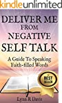 Deliver Me From Negative Self Tallk:A...
