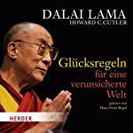Glücksregeln für eine verunsicherte Welt | Howard C. Cutler, Dalai Lama