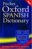 Pocket Oxford Spanish Dictionary, , 0198607067