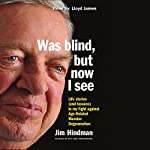 Was Blind, but Now I See | Jim Hindman