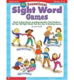 40 Sensational Sight Word Games: Quick & Easy - Best Reviews Guide