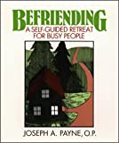 Befriending, Joseph A. Payne, 0809133547