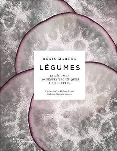 Book's Cover of Légumes - 65 légumes, 110 gestes techniques, 110 recettes (Français) Relié – 3 septembre 2020