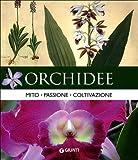 Orchidee. Mito, passione, coltivazione
