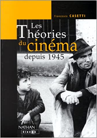 Les théories du cinéma depuis 1945 pdf