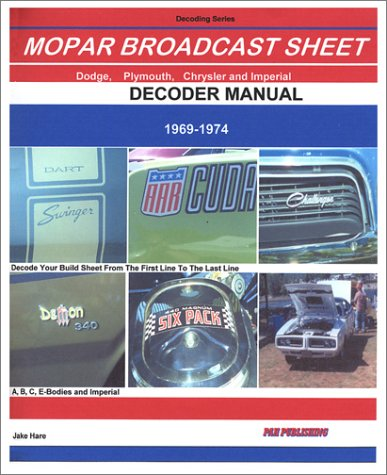 Mopar Broadcast Sheet Decoder Guide 1969-1974