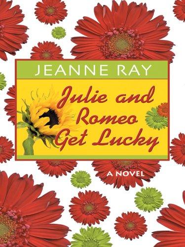 Julie and Romeo Get Lucky pdf epub
