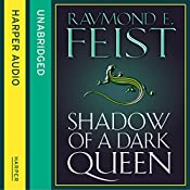 Shadow of a Dark Queen | Raymond E. Feist