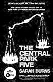The Central Park Five: The Untold Story Behind One of New York City's Most Infamous Crimes