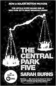 The Central Park Five: The Untold Story Behind One of New