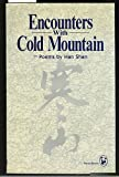 Encounters with Cold Mountain: Poems by Han Shan