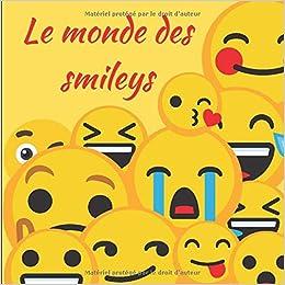 Le Monde Des Smileys Coloriages Des Emoji Et Des Emoticons Pour S Amuser Amazon De Edition H K Fremdsprachige Bucher