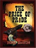 The Price of Pride, Donna MacQuigg, 1594144648