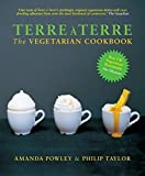 Terre a Terre: The Vegetarian Cookbook