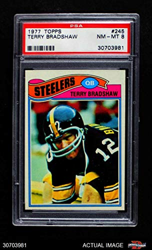 7ad2e1403 1977 Topps   245 Terry Bradshaw Pittsburgh Steelers (Football Card) PSA 8 -  NM MT Steelers