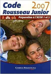 Code Rousseau Junior Préparation à l'ASSR 1 et 2 (5e et 3e) - Codes Rousseau