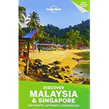 Lonely Planet Discover Malaysia & Singapore 2nd Ed.: 2nd Edition