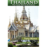 Thailand:  The Land, History & Culture
