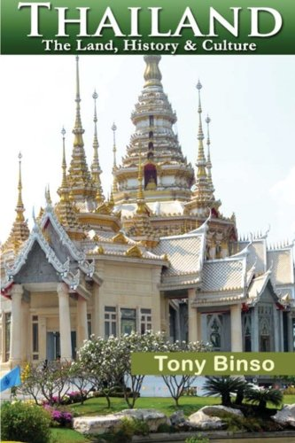 Thailand:  The Land, History & Culture (Live to Travel - Thailand A