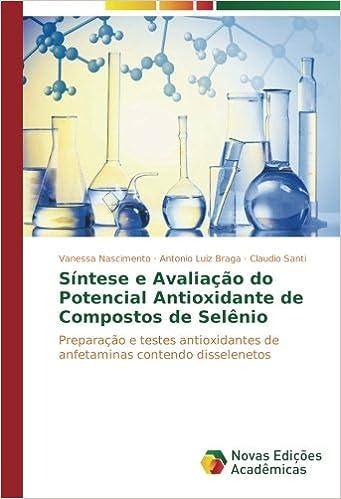 Síntese e Avaliação do Potencial Antioxidante de Compostos ...