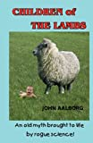 Children of the Lambs, John Aalborg, 0984936599