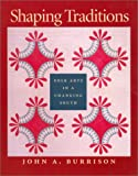 Shaping Traditions, John A. Burrison, 0820321508