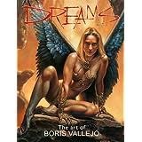 Dreams: The Art of Boris Vallejo