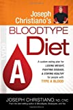 Joseph Christiano's Bloodtype A Diet, Joseph Christiano, 1616380004