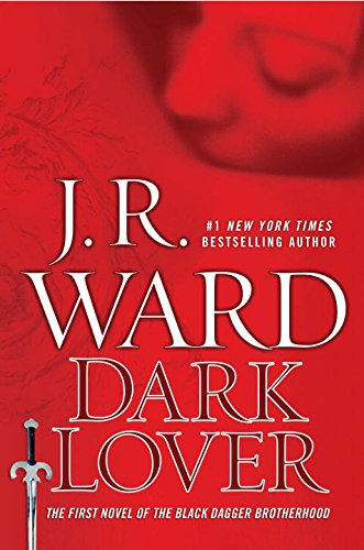 Dark Lover (Black Dagger Brotherhood, Book 1) by American Educational Products