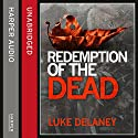 Redemption of the Dead: A DI Sean Corrigan short story Audiobook by Luke Delaney Narrated by Robin Bowerman